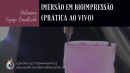 IMERSÃO EM BIOIMPRESSÃO 3D (COM BIOIMPRESSORA)